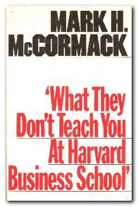 image of What They Don't Teach You At Harvard Business School