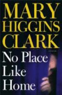 image of No Place Like Home : A Novel