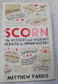 image of Scorn: The Wittiest and Wickedest Insults in Human History