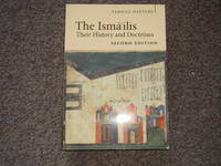 The Ismailis: Their History and Doctrines