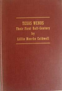 Texas Wends, Their First Half-Century with Historical, Biographical and Genealogical Information...