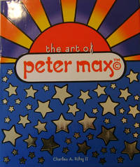 The Art Of Peter Max (Inscribed with Drawing)