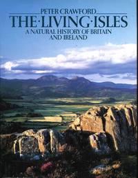 The Living Isles - A Natural History of Britain and Ireland
