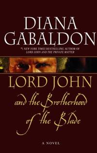 Lord John and the Brotherhood of the Blade by gabaldon-diana - Paperback - from World of Books Ltd (SKU: GOR004795583)