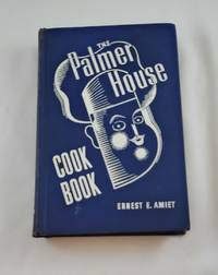 The Palmer House Cook Book:  1044 Recipes for Home Use