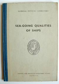 Sea Going Qualities of Ships a Seminar Held at the National Physical Laboratory 1961