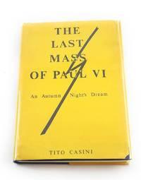 The Last Mass of Paul VI: An autumn night's dream