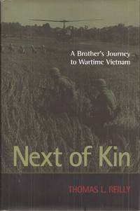 Next of Kin: A Brother's Journey to Wartime Vietnam (signed)