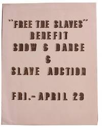 Free The Slaves Benefit Show & Dance & Slave Auction.  Fri.-April 23