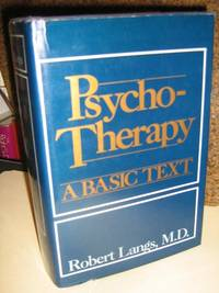 Psychotherapy: A Basic Text