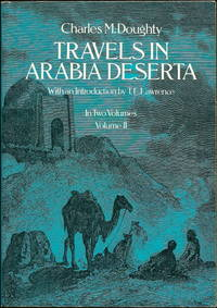 Travels in Arabia Deserta, Volume II (Vol. 2 )