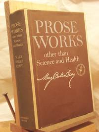 Prose Works Other Than Science and Health