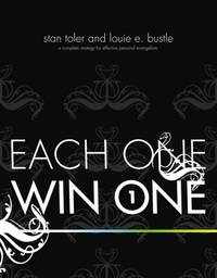 Each One Win One: A Complete Strategy for Effective Personal Evangelism