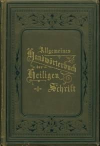 Allgemeines Handworterbuch Der Heiligen Schrift