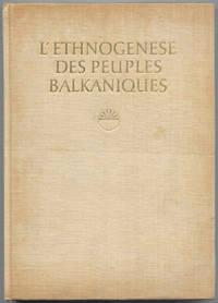 L'Ethnogénèse des Peuples Balkaniques