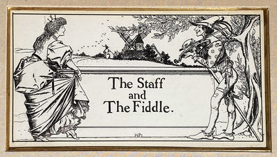"""""""The Staff and the Fiddle"""", original..."""
