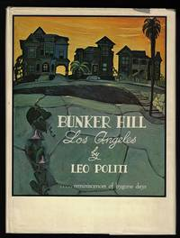 Bunker Hill Los Angeles: Reminiscences of Bygone Days