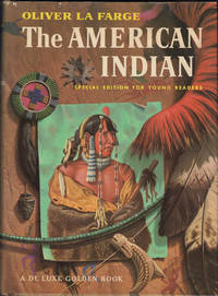 The American Indians. Special Edition for Young Readers