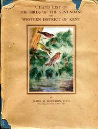 A Handlist of the Birds of the Sevenoaks or Western District of Kent