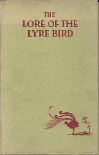 The Lore of the Lyrebird / The Lore of the Lyre Bird