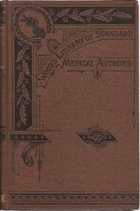 image of A Treatise on the Materia Medica and Therapeutics of the Skin **Wood's Library of Standard Medical Authors**