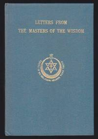 Letters From the Masters of the Wisdom : First Series