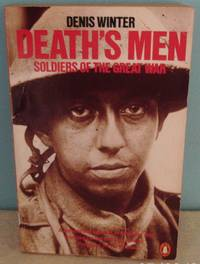 Death's Men: Soldiers of the Great War (Penguin history)
