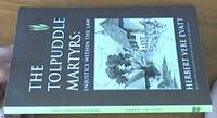 image of The Tolpuddle Martyrs: Injustice within the Law [original title injustice within the law: a study of the case of the Dorsetshire labourers ]