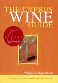 The Cyprus Wine Guide, 2nd updated ed