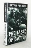 The Taste of Battle Front Line Action 1914-1991