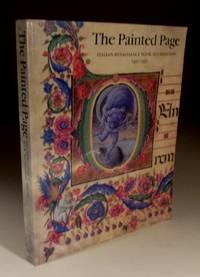 The Painted Page - Italian Renaissance Book Illumination 1450-1550