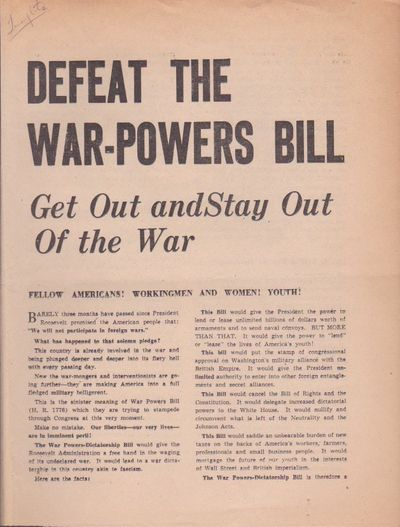 Communist Party, U.S.A. Defeat the War-Powers Bill: Get Out and Stay Out of the War. San Francisco: ...