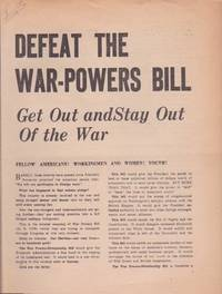 Defeat the War-Powers Bill: Get Out and Stay Out of the War