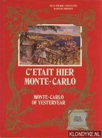 C'etait Hier Monte-Carlo: Monte-Carlo of Yesterday