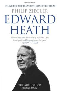 image of Edward Heath: The Authorised Biography