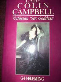 """Lady Colin Campbell : Victorian """"Sex Godess"""""""