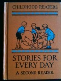 Childhood Readers Stories for Every Day