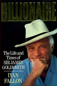 image of Billionaire: Life and Times of Sir James Goldsmith