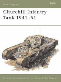 Churchill Infantry Tank 1941-51 (New Vanguard) by Perrett, Bryan