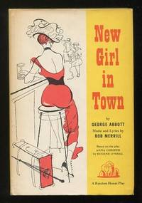 New Girl in Town: A New Musical (based on the play Anna Christie by Eugene  O'Neill)