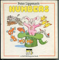 Peter Lippman's Numbers. A Pull-Tab Surprise Book.