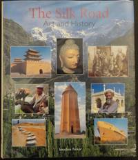 Silk Road: Art and History by  Jonathan Tucker  - Hardcover  - 2003  - from Glocal Matters (SKU: GM1454)