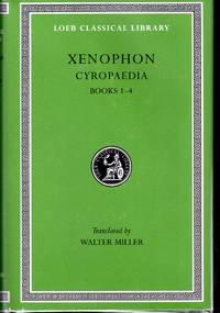 Xenophon, V, Cyropaedia: Books 1-4 (Loeb Classical Library #51))