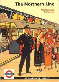 The Northern Line: An Illustrated History