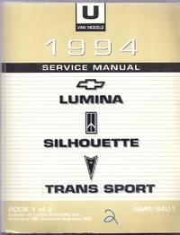 1994 U-Van Platform Service Manual Book 1 of 2.  GMP/94U-1. Covers Lumina, Silhouette, Trans Sport