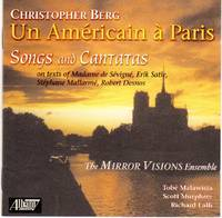 image of The Mirror Visions Ensemble performs Un Americain a Paris - Songs and Cantatas on French Texts [COMPACT DISC]