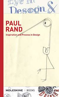 Paul Rand: Inspiration and Process in Design