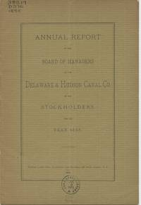 Annual Report of the Board of Managers of the Delaware & Hudson Canal Co. to the Stockholders, for the Year 1888