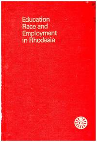 image of EDUCATION, RACE AND EMPLOYMENT IN RHODESIA