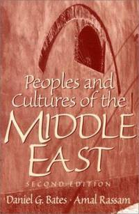 Peoples and Cultures of the Middle East (2nd Edition)